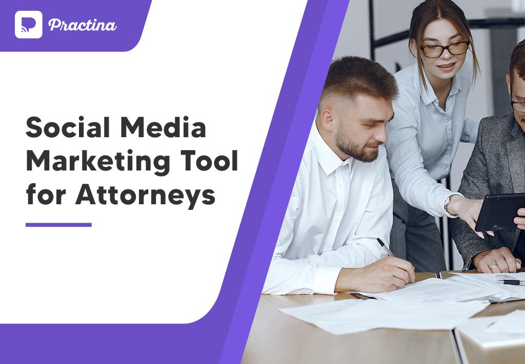 Attorneys Social Media Marketing Tool