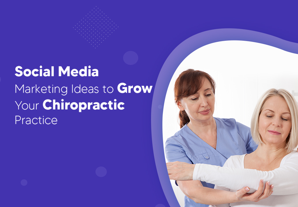 Social Media Marketing For Chiropractic
