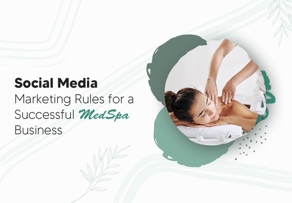 Social Media Marketing for Medspa