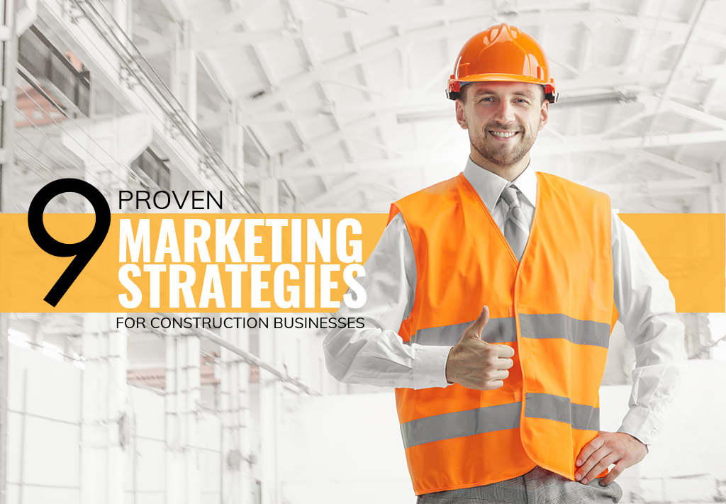 Marketing Strategies For Construction Businesses