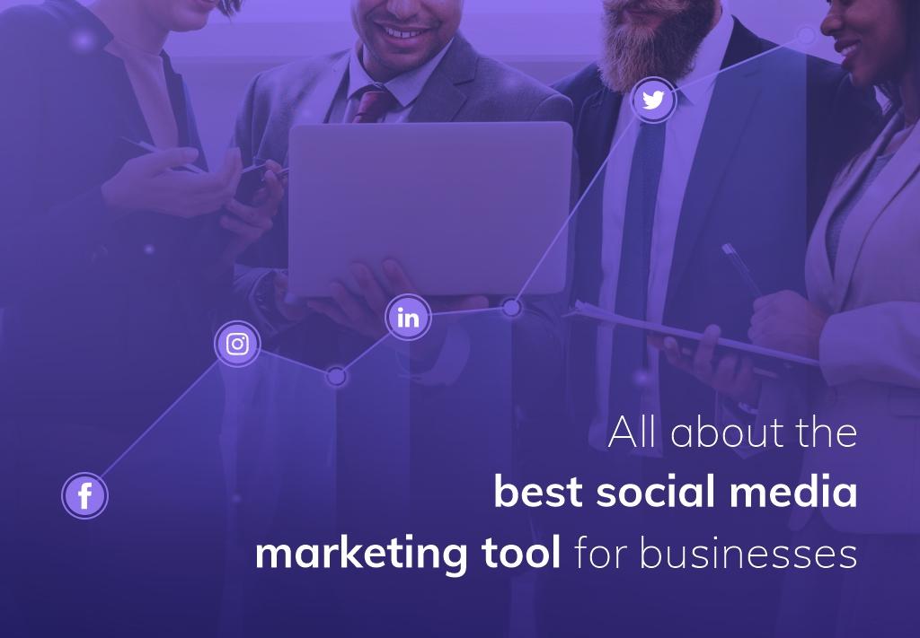 Best Social Media Marketing Tool