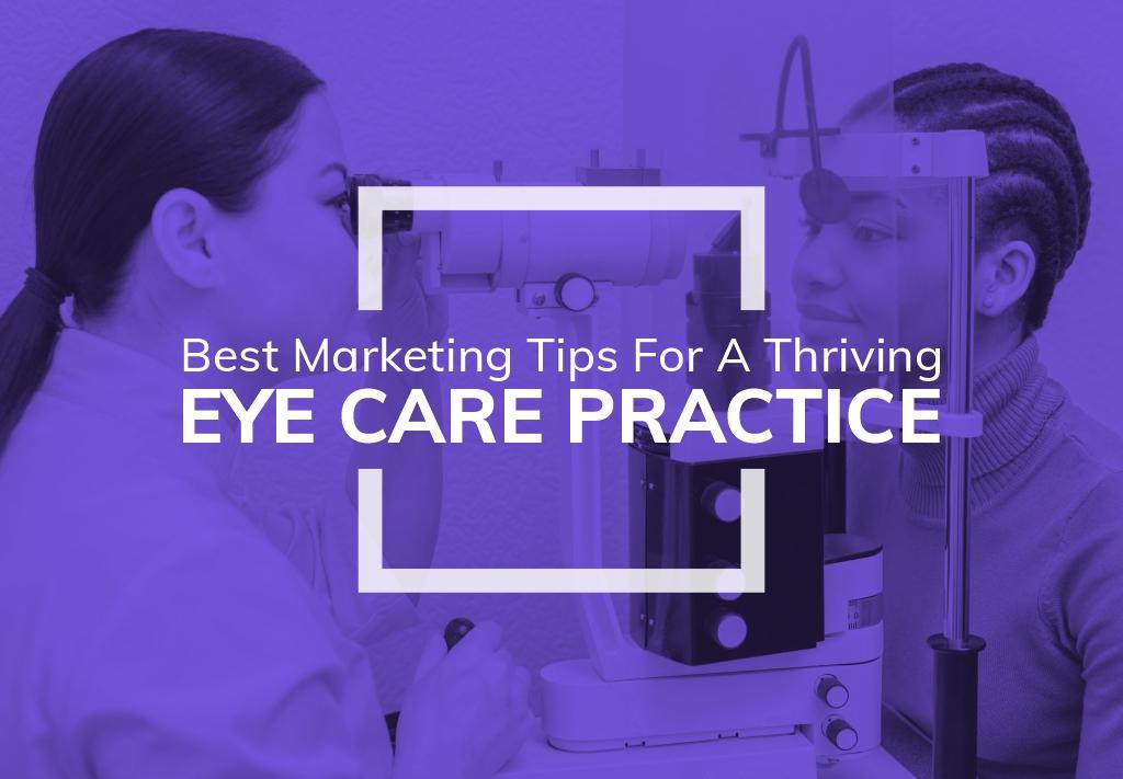 Marketing Tips for Eye Care