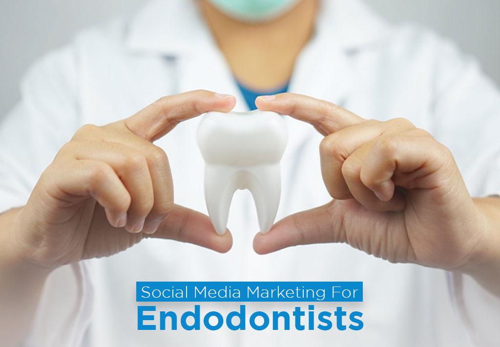 Social media marketing for endodontists